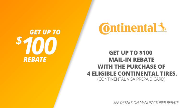 Up to $100 mail-in rebate with the purchase of 4 eligible Continental tires