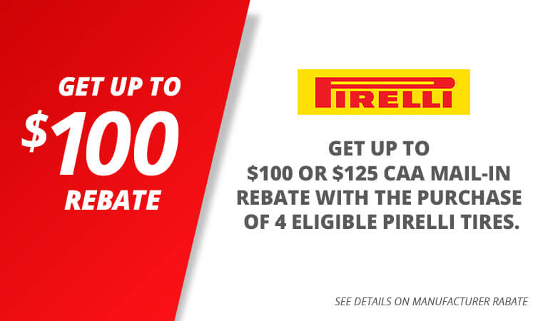 Get up $100 or $125 CAA mail-in rebate with the purchase of 4 eligible Pirelli tires